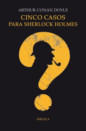 Cinco casos para Sherlock Holmes