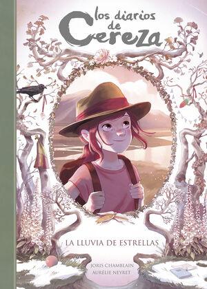 LA LLUVIA DE ESTRELLAS. Diarios de Cereza 5