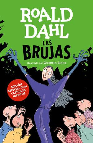 Las Brujas (edición especial con capítulos inéditos) (Colección Alfaguara Clásic