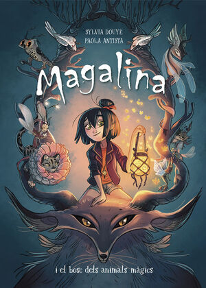 Magalina i el bosc dels animals m�gics (Serie Magalina 1)