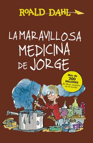 La maravillosa medicina de Jorge (Alfaguara Clásicos)