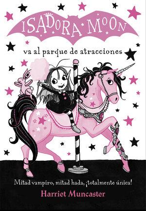 Isadora Moon va al parque de atracciones (Isadora Moon)