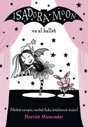 La Isadora Moon va al ballet (La Isadora Moon) CAT