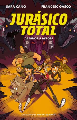 De ni�os a h�roes (Serie Jur�sico Total 3)
