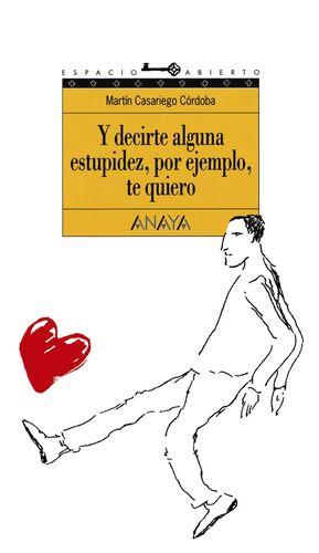 Y DECIRTE ALGUNA ESTUPIDEZ.../ESP AB 44