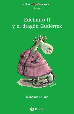 Edelmiro II y el dragón Gutiérrez