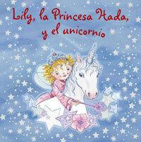 Lily, la princesa hada y el unicornio