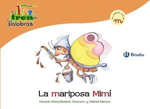 MARIPOSA MIMI.(M).(TREN DE PALABRAS)