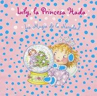 Lily, la princesa hada - La magia de la Navidad
