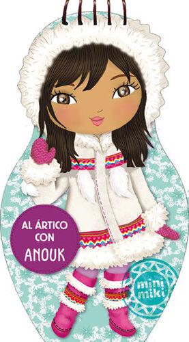 Al Ártico con Anouk