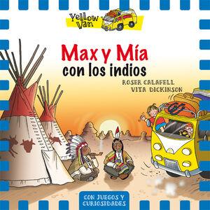Yellow Van 10. Max y Mía con los indios