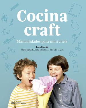 COCINA CRAFT - MANUALIDADES PARA MINI CHEFS