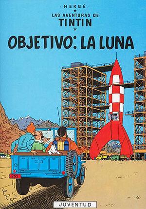 Tintin 16 - Objectivo: la luna