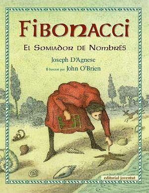 FIBONACCI, EL SOMMIADOR DE NúMEROS