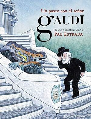 Un paseo con el se�or Gaud�