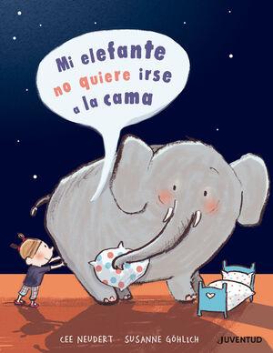 Mi elefante no quiere irse a la cama