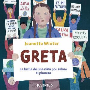 Greta. La lucha de una niña por salvar el planeta