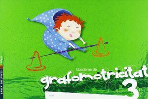 Quadern de Grafomotricitat 3