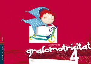 QUADERNS DE GRAFOMOTRICI¡TAT 4
