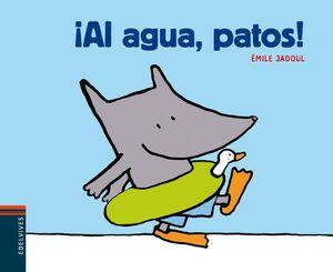 ¡AL AGUA, PATOS! (PÁGINAS DESPLEGABLES CON TEXTURAS)