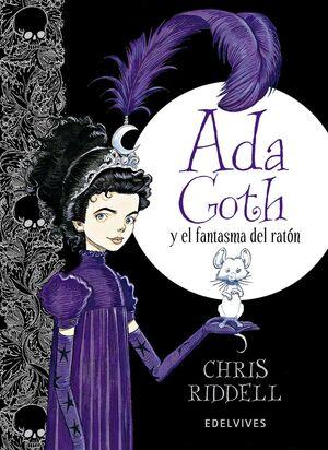 ADA GOTH Y EL FANTASMA DEL RATON
