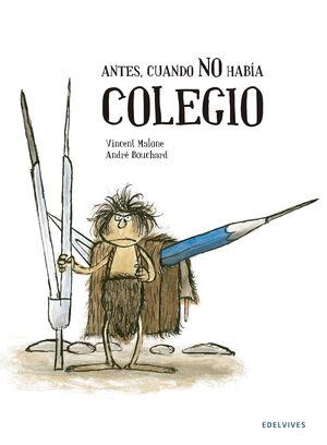 ANTES CUANDO NO HABIA COLEGIO