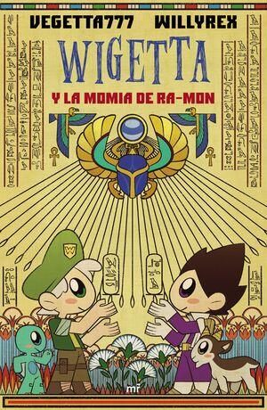 WIGETTA Y LA MOMIA RA-MON