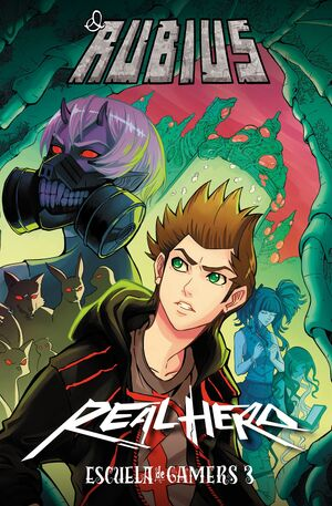 Real Hero. Escuela de Gamers 3