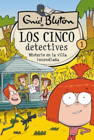 MISTERIO EN LA VILLA INCENDIADA (CINCO DETECTIVES 1)
