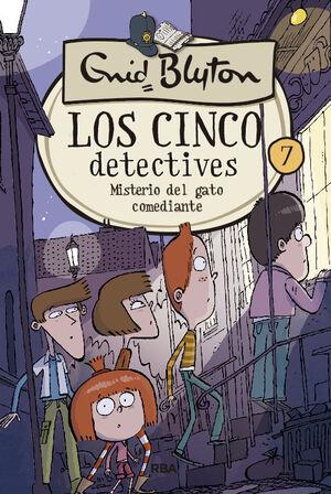 Los 5 detectives 7: Misterio del gato comediante