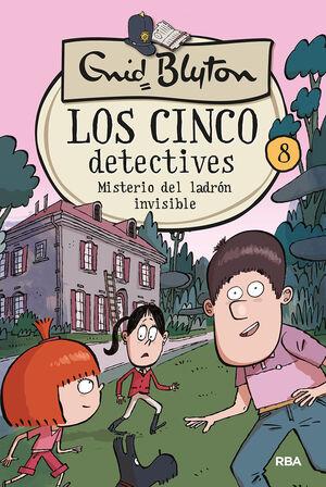 Los 5 detectives 8: Misterio del ladrón invisible