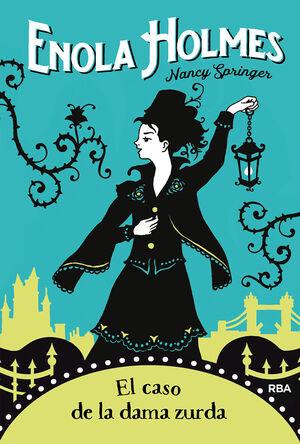 El caso de la dama zurda (e. Holmes 2)