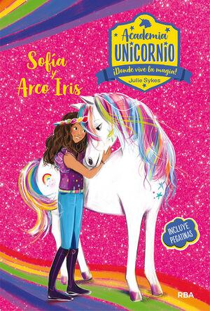 Academia Unicornio. Sofía y Arcoiris