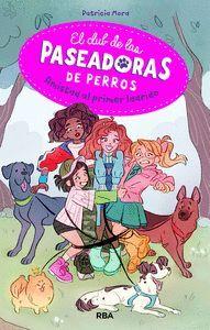 AMISTAD AL PRIMER LADRIDO. CLUB PASEADORAS DE PERROS 1