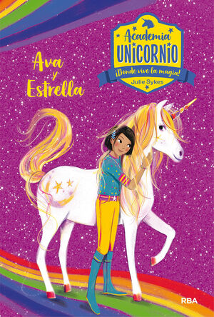 Academia Unicornio 3. Ava y Estrella