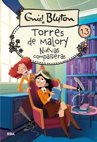 NUEVAS COMPAÑERAS. TORRES DE MALORY 13