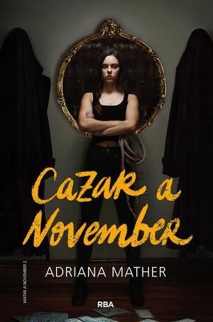 Matar a November 2. Cazar a November