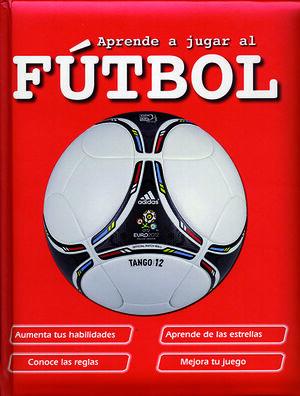 Aprende a jugar al fútbol