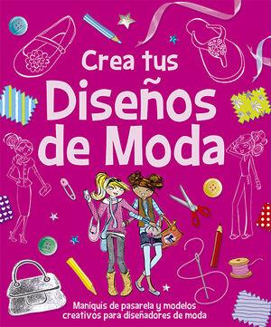 CREA TUS DISEÑOS DE MODA