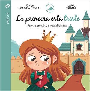 La princesa está triste
