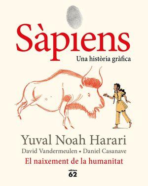 Sàpiens. El naixement de la humanitat