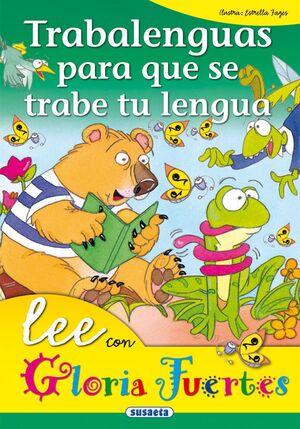 Lee con Gloria Fuertes. Trabalenguas