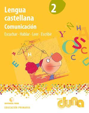 Lengua castellana 2. Comunicación - Proyecto Duna