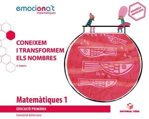 Matemàtiques 1 EPO. Coneixem i transformem els nombres - Emocionat' (VAL)