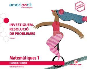 Matemàtiques 1 EPO. Investiguem: Resolució de problemes - Emociona't (VAL)