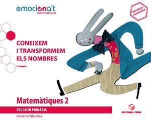 MATEMATIQUES 2 EPO. CONEIXEM I TRANSFORMEM ELS NOMBRES - EMOCIONA