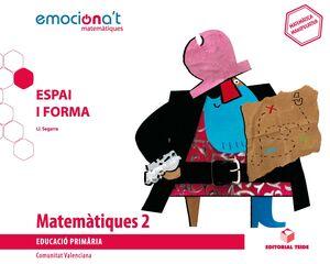MATEMATIQUES 2 EPO. ESPAI I FORMA - EMOCIONA'T (VAL)
