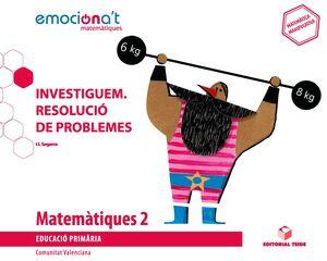 MATEMATIQUES 2 EPO. INVESTIGUEM. RESOLUCIO DE PROBLEMES - EMOCION