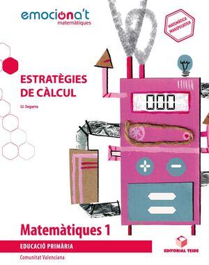 Matemàtiques 1 EPO. Estratègies de càlcul - Emociona't (VAL)