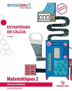 MATEMATIQUES 2. ESTRATEGIES DE CALCUL - EMOCIONA'T (COMUNITAT VAL
